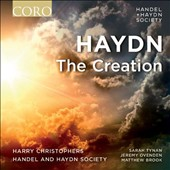 Haydn: The Creation / Sarah Tynan, soprano; Jeremy Ovenden, tenor; Matthew Brook, bass. Handel and Haydn Society; Harry Christophers