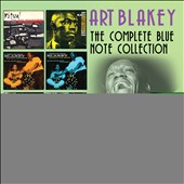 Art Blakey: The Complete Blue Note Collection: 1957-1960