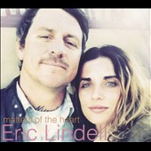 Eric Lindell: Matters of the Heart [Digipak] *