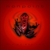 Nonpoint: The Poison Red *