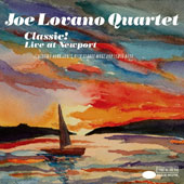 Joe Lovano/Joe Lovano Quartet: Classic! Live at Newport