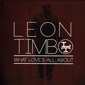 Leon Timbo: What Love's All About [8/26]
