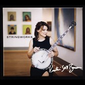 Kristin Scott Benson: Stringworks [Digipak]
