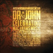Dr. John: The Musical Mojo of Dr. John: Celebrating Mac & His Music [Digipak]
