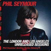Phil Seymour: London & Los Angeles Unreleased Sessions [10/28] *