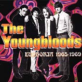 The Youngbloods (60's): Euphoria 1965-1969