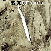 Rolf Kühn: Inside Out