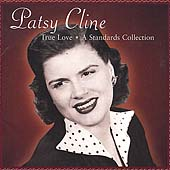 Patsy Cline: True Love: A Standards Collection