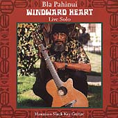 James Bla Pahinui: Windward Heart: Live Solo