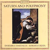 Saturn and Polyphony / Roberto Festa, Ensemble Daedalus
