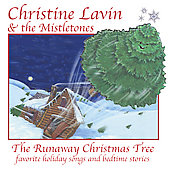 Christine Lavin: The Runaway Christmas Tree [Digipak]