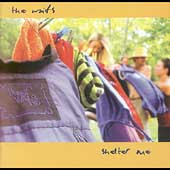 The Waifs: Shelter Me