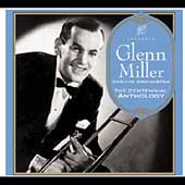 Glenn Miller/The Glenn Miller Orchestra: The Centennial Anthology [Slipcase]