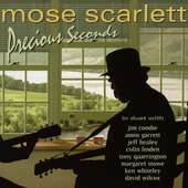 Mose Scarlett: Precious Seconds *