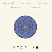 Wadada Leo Smith: Snakish