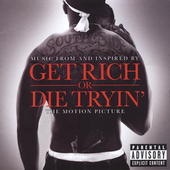 50 Cent: Get Rich or Die Tryin' [Music From and Inspired By the Motion Picture] [PA]