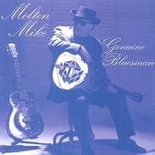 Molten Mike: Genuine Bluesman