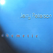 Jerry Peterson (Sax): Chemetic *