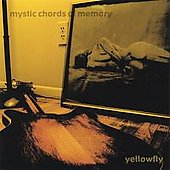 Yellowfly: Mystic Chords of Memory