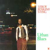 Leroy Jenkins: Urban Blues