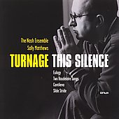 Turnage: This Silence, etc / Sally Matthews, Nash Ensemble
