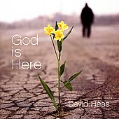David Haas: God Is Here *
