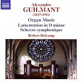 Guilmant: Organ Music / Robert Delcamp