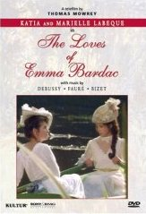 Labeque, Katia & Marielle: Loves Of Emma Bardac [DVD]