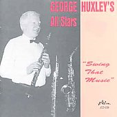 George Huxley: Swing That Music