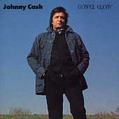 Johnny Cash: Gospel Glory