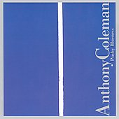 Anthony Coleman (Piano/Keyboards): Pushy Blueness