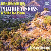 Richard Howard: Prairie Visions, etc / Richard Howard