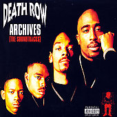 Various Artists: Death Row Archives (The Soundtracks) [PA]