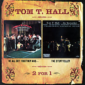 Tom T. Hall: We All Got Together And.../Storyteller