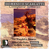 Scarlatti: Complete Sonatas Vol 10 - Mandolin / Squillante