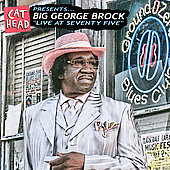 Big George Brock: Live at Seventy Five *