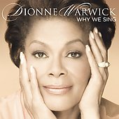 Dionne Warwick: Why We Sing