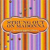 Vitamin String Quartet/Da Capo Players: Strung out on Madonna: The String Quartet Tribute