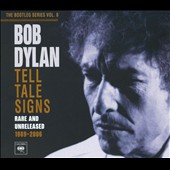 Bob Dylan: The Bootleg Series, Vol. 8: Tell Tale Signs - Rare and Unreleased 1989-2006