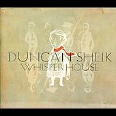 Duncan Sheik: Whisper House [Digipak]