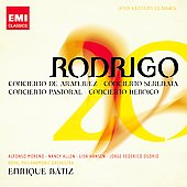 20th Century Classics - Rodrigo: Concierto de Aranjuez, Concierto Heroico, etc / B&aacute;tiz, Moreno, Allen, Hansen, Osorio, et al