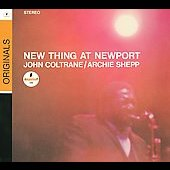 John Coltrane/Archie Shepp: New Thing at Newport [Verve] [Slimline]