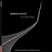 Olsen: In a Silent Way, Kata, Oryq, Ictus / Austin, Esbjerg Ensemble