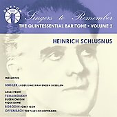 Singers to Remember - Heinrich Schlusnus - The Quintessential Baritone Vol 2