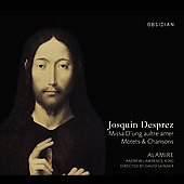 Desprez: Missa D'ung aultre amer, etc / Lawrence-King, Alamire, et al