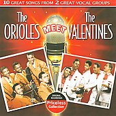 The Orioles: The Orioles Meet the Valentines *