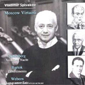 Sch&ouml;nberg: Verkl&auml;rte Nacht;  Bartok, Webern / Vladimir Spivakov, Moscow Virtuosi