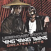 Ying Yang Twins: Legendary Status: Ying Yang Twins Greatest Hits [Clean Version]