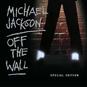 Michael Jackson: Off the Wall [Bonus Tracks] [Remaster]