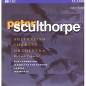 Peter Sculthorpe (1929-2014): Port Essington, 3 Sonatas for strings, etc. / Australian Chamber Orchestra; Tognetti